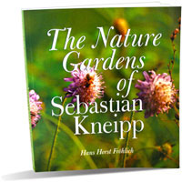 Kneipp - The Nature Gardens of Sebastain Kneipp